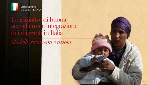 Le iniziative di buona accoglienza e integrazione dei migranti in Italia
